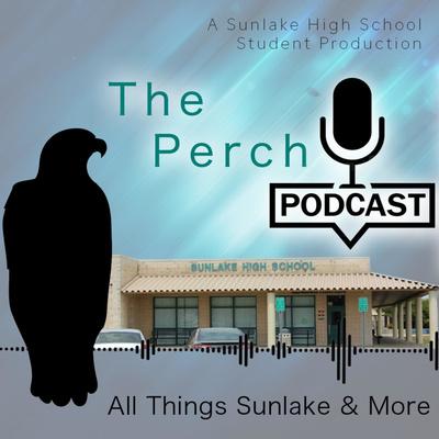 The Perch: Everything Sunlake High School