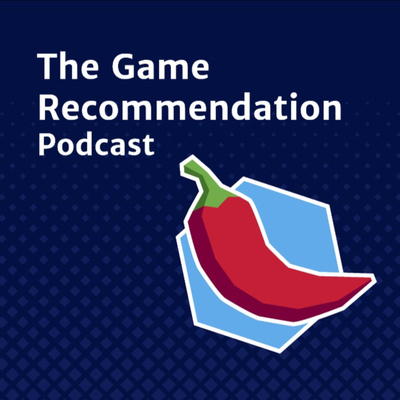 The Game Recommendation Podcast