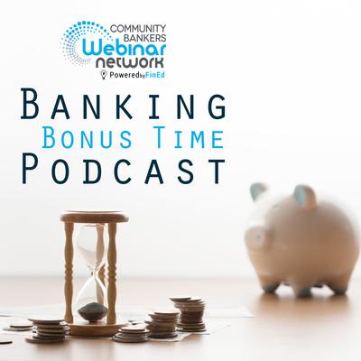 The Banking Bonus Time Podcast