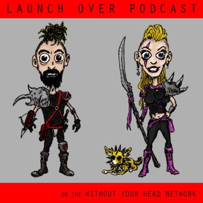 Launch Over Podcast