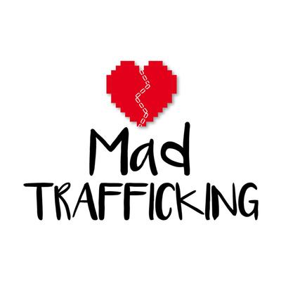 Mad Trafficking