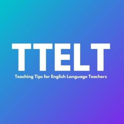 TTELT: Teaching Tips for English Language Teachers