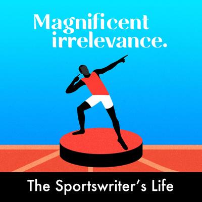 The Sportswriter's Life