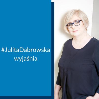 Julita Dąbrowska wyjaśnia