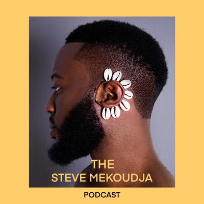 The Steve Mekoudja Podcast