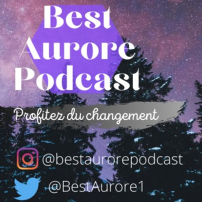 Best Aurore Podcast