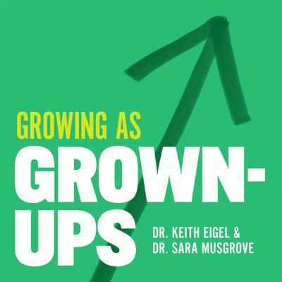 Growing As Grown-Ups