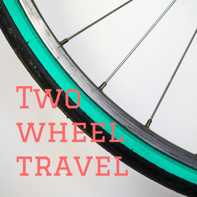 Two wheel travel - Der ultimative RADREISE Podcast
