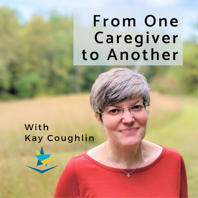 From One Caregiver to Another