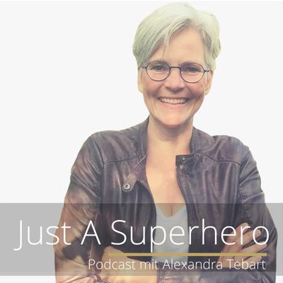 Just A Superhero mit Alexandra Tebart