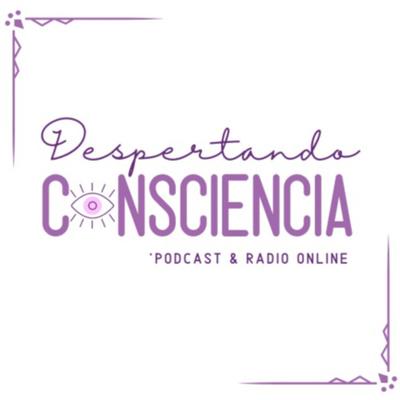 Despertando Consciencia
