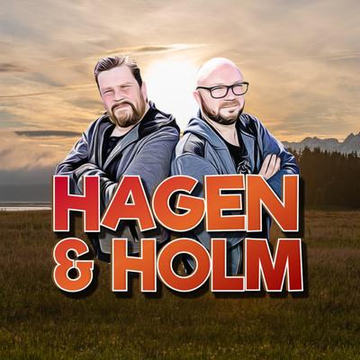 Hagen & Holm Podcast