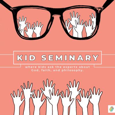 Kid Seminary