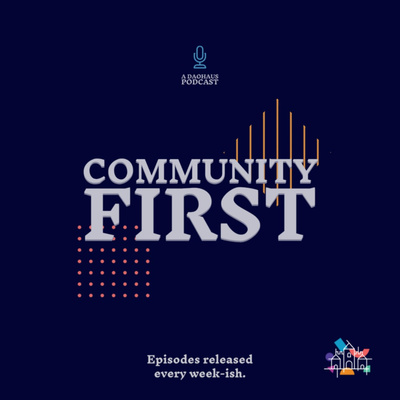 Community First - a DAOhaus Podcast
