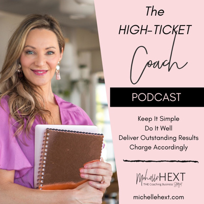 The High-Ticket Coach Podcast
