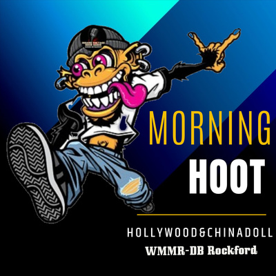 The Morning Hoot with Hollywood & Chinadoll