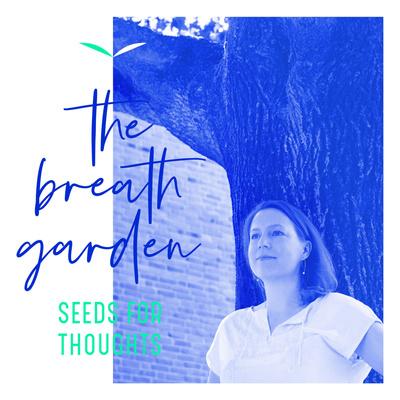 the breath garden
