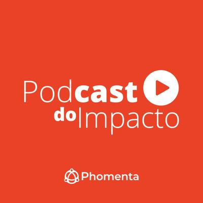 Podcast do Impacto
