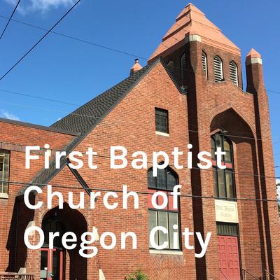 First Baptist Church of Oregon City