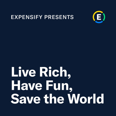 Expensify: Live Rich, Have Fun, Save the World