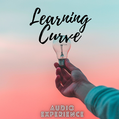 LEARNING CURVE Audio Experience