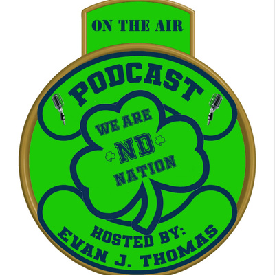 We Are ND Nation Podcast