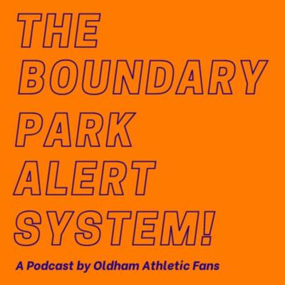 The Boundary Park Alert System!