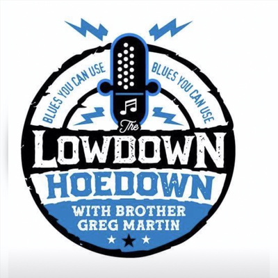 Greg Martin's Lowdown Hoedown Podcast