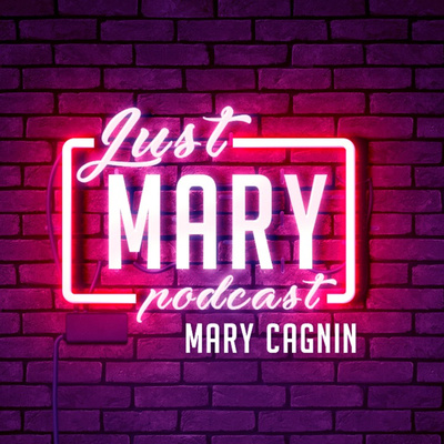 Just Mary Podcast