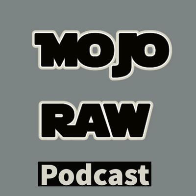 MoJo Raw
