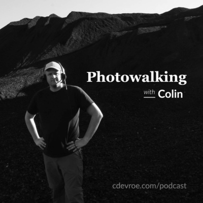Photowalking With Colin