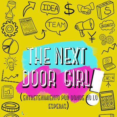"""""""The Next Door Girl"""""""