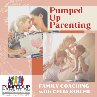 Pumped Up Parenting | The Best Advice that NO ONE ELSE GIVES YOU about Raising Kids in Today's World