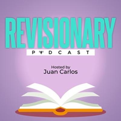 Revisionary Podcast