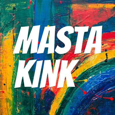 Masta Kink