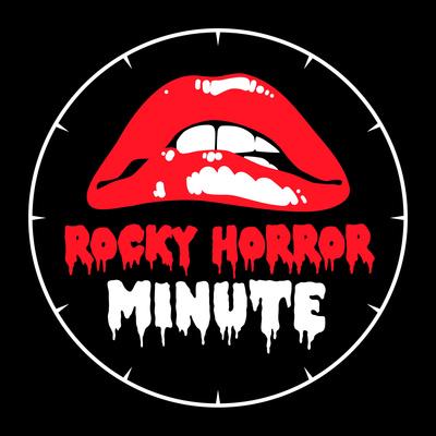 Rocky Horror Minute