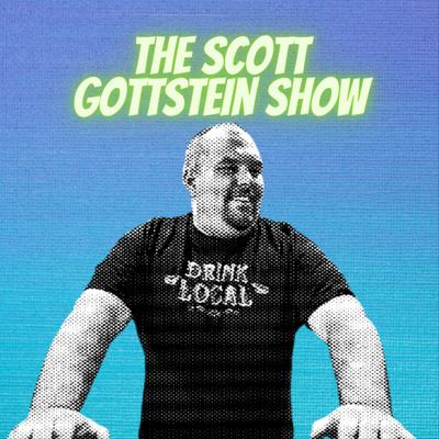 The Scott Gottstein Show