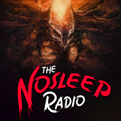 The Nosleep Radio