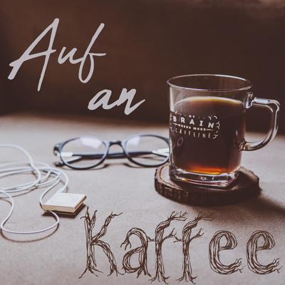 Auf an Kaffee