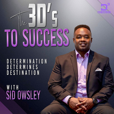 The 3D's To Success