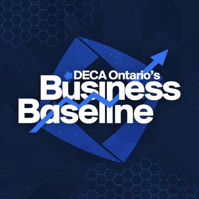DECA Ontario's Business Baseline