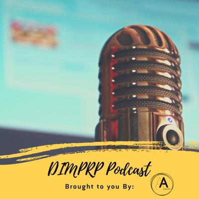 DIMPRP Podcast