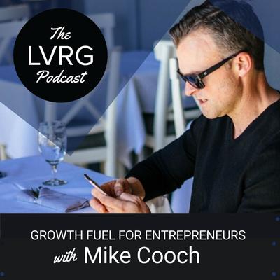 The LVRG Podcast for Entrepreneurs