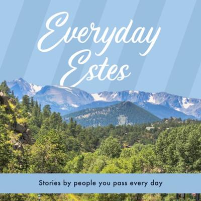 Everyday Estes