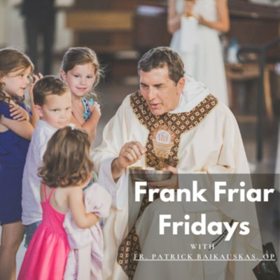 Frank Friar Fridays