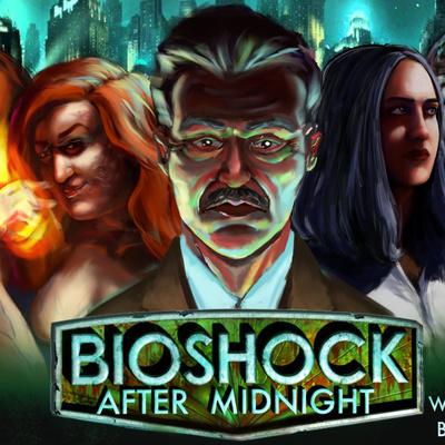 Bioshock: The Midnight Series