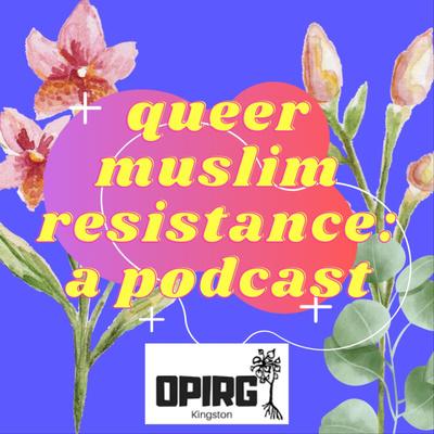 queer muslim resistance