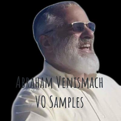 Abraham Venismach VO Samples