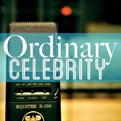 Ordinary Celebrity