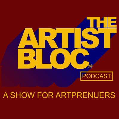 The Artist Bloc Podcast